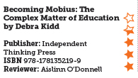 Becoming Mobius: The Complex Matter of Education