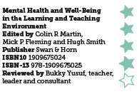 Mental Health and Well-Being in the Learning and Teaching Environment