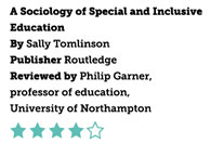 A Sociology of Special and Inclusive Education, by Sally Tomlinson
