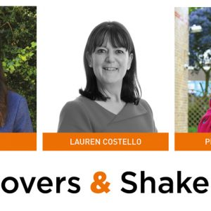 Movers & Shakers: Sofia Darr, Lauren Costello and Pippa Daverson