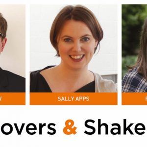 Movers & Shakers: Mark Barrow, Sally Apps and Rachel Kitley